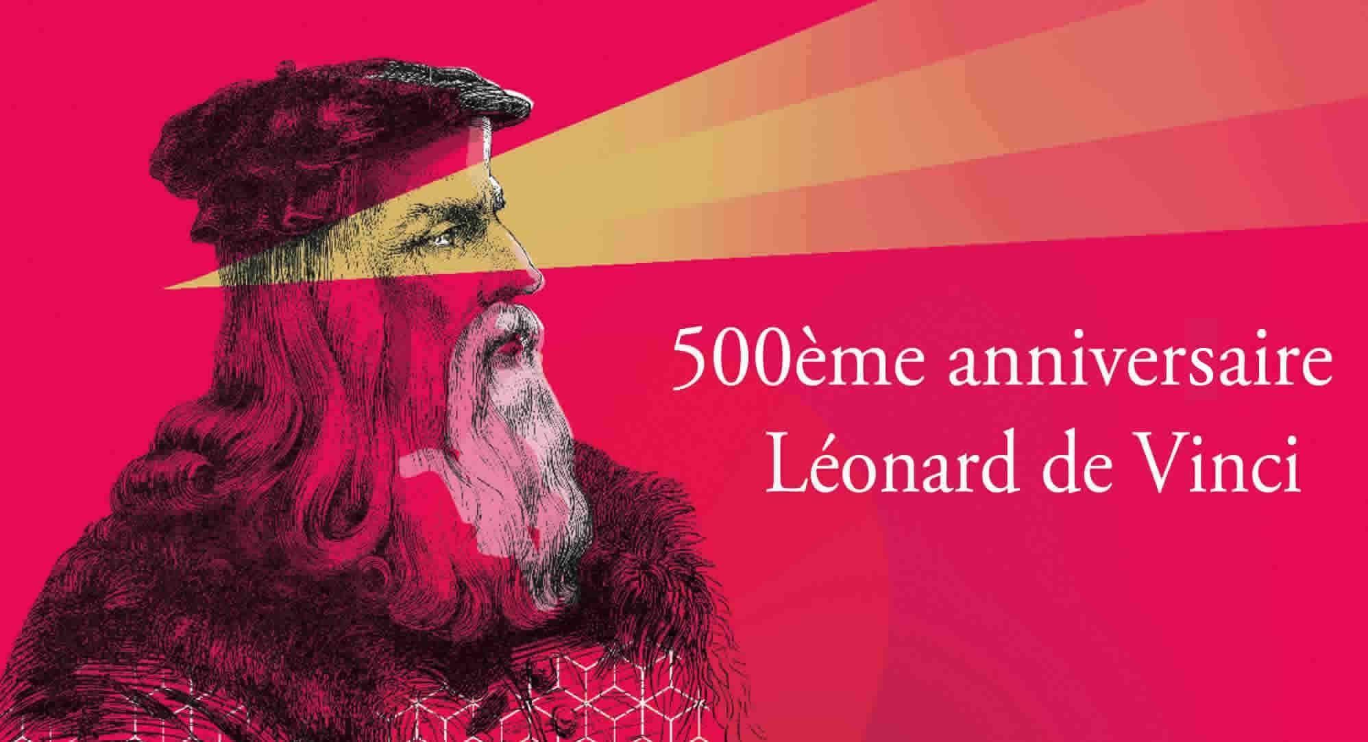 Leonard de Vinci 500e anniversaire